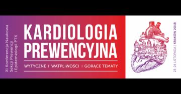 Kardiologia Prewencyjna 2018 – wytyczne, wątpliwości, gorące tematy