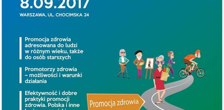"""Konferencja """"Promocja zdrowia podstawą zdrowia publicznego. Promocja zdrowia dla osób starszych."""""""