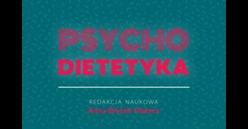 Psychodietetyka – przełomowa pozycja wydawnicza