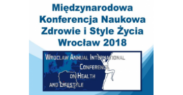 Konferencja Wrocław- Annual International Conference on Health and Lifestyle