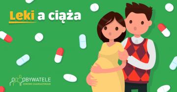 [Blog #122]  Leki a ciąża