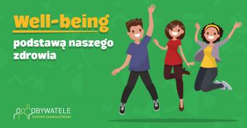 [Blog #116] Well- being – podstawą naszego zdrowia