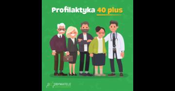 [Blog #112] Program Profilaktyka 40 Plus