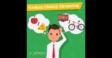 [Blog #56] Fundusz Edukacji Zdrowotnej