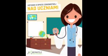 [Blog #73] Ustawa o opiece zdrowotnej nad uczniami